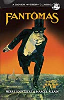 Fantômas (Dover Mystery Classics)