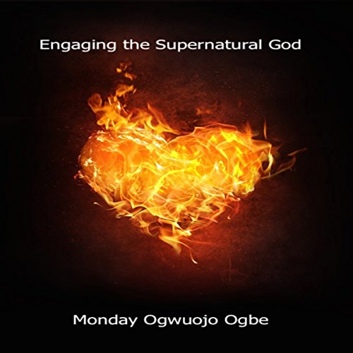 Engaging the Supernatural God audiobook cover art