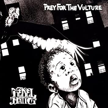 PREY FOR THE VULTURE