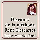 Discours de la méthode - Pour bien construire sa raison, et chercher la vérité dans les sciences - Format Téléchargement Audio - 9,90 €