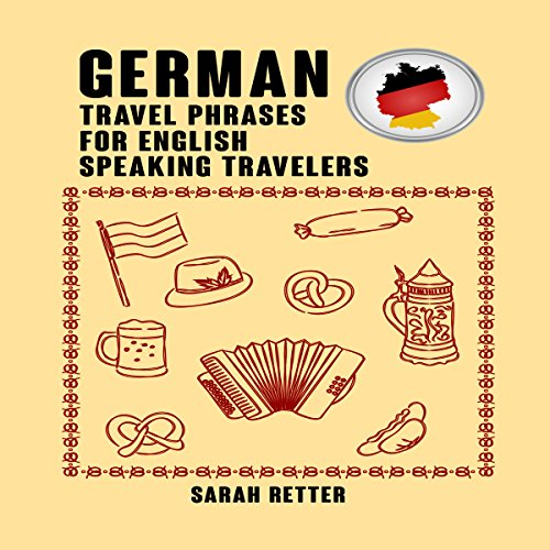 German: Travel Phrases for English Speaking Travelers audiobook cover art