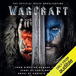 Warcraft: The Official Movie Novelization                   Written by:                                                                                                                                 Christie Golden                               Narrated by:                                                                                                                                 Toby Longworth                      Length: 6 hrs and 59 mins     5 ratings     Overall 4.6