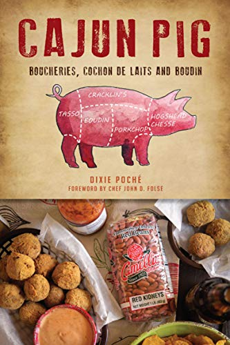 Cajun Pig: Boucheries, Cochon de Laits and Boudin (American Palate) (English Edition)