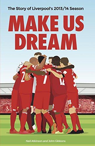 Make Us Dream: The Story of Liverpool's 2013/14 Season