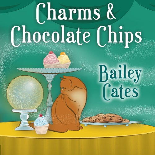 Charms and Chocolate Chips audiobook cover art