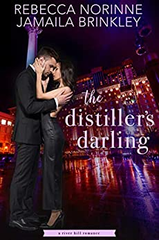 The Distiller's Darling (The River Hill Series Book 2) by [Rebecca Norinne, Jamaila Brinkley]