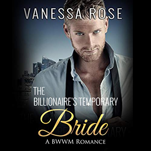 The Billionaire's Temporary Bride: A BWWM Romance audiobook cover art