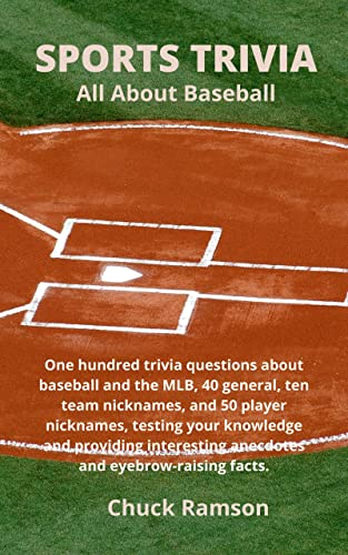 Sports Trivia All About Baseball: One hundred trivia questions about...