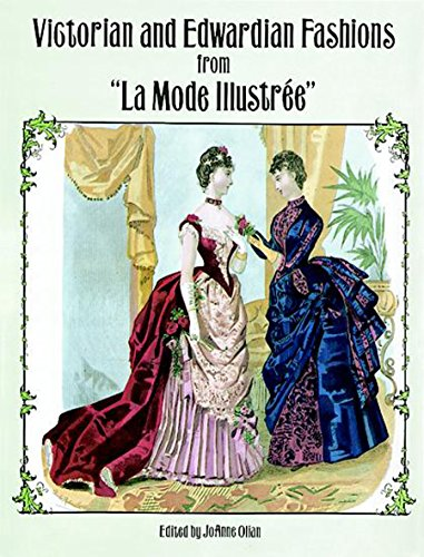 """Victorian and Edwardian Fashions from """"La Mode Illustrée"""" (Dover Fashion and Costumes)の詳細を見る"""