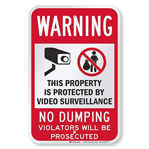 """SmartSign 18 x 12 inch """"Warning - No Dumping, Property Protected By Video Surveillance"""" Metal Sign, 63 mil Aluminum, 3M Laminated Engineer Grade Reflective Material, Red, Black and White"""