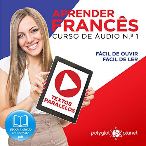 Aprender Francês: Curso de Áudio de Francês No. 1 cover art