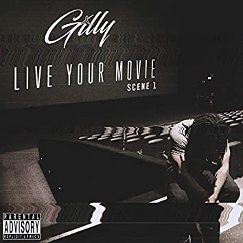 Live Your Movie, Scene 1