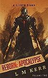 Reborn: Apocalypse (Volume 2): (A LitRPG/Wuxia Story) (English Edition)