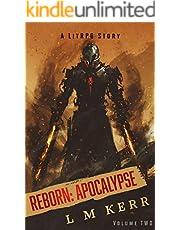 Reborn: Apocalypse (Volume 2): (A LitRPG/Wuxia Story)