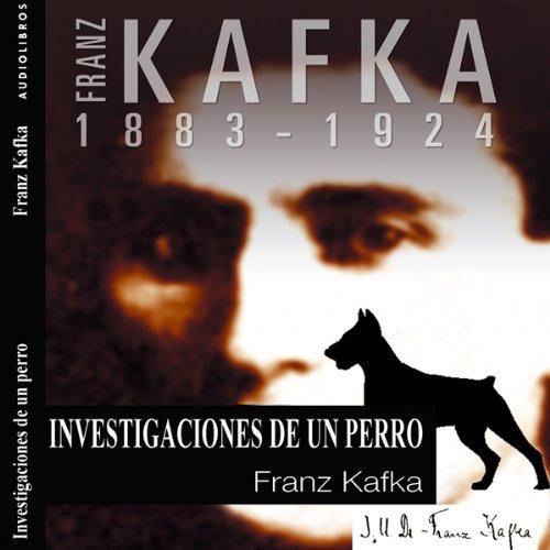 Investigaciones de un perro [Investigations of a Dog] audiobook cover art