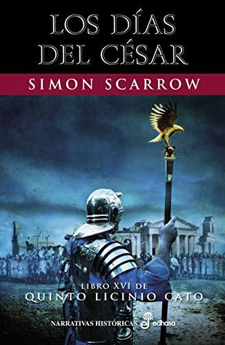 Los días del César (Narrativas Históricas) eBook: Scarrow, Simon ...