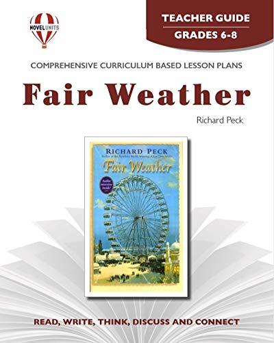 Fair Weather - Teacher Guide by Novel Units, Inc.