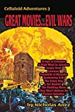 Celluloid Adventures 3 GREAT MOVIES…EVIL WARS