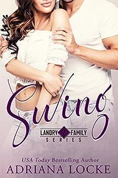 Swing (Landry Family Series Book 2) by [Adriana Locke]