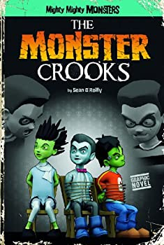 The Monster Crooks  Mighty Mighty Monsters