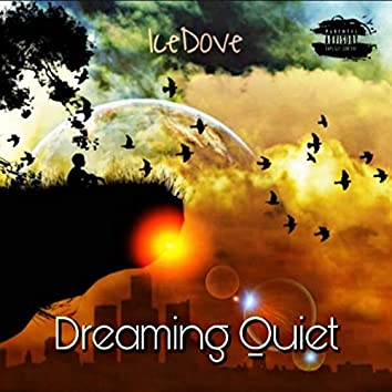 Dreaming Quiet