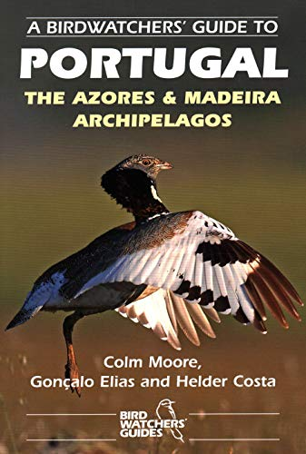 Birdwatchers Guide Portugal Azores & Mpb: Site Guide (Prion Birdwatchers' Guide Series)