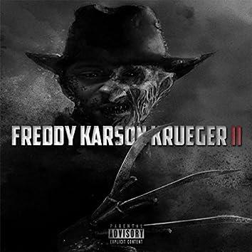 Freddy Karson Kruger II