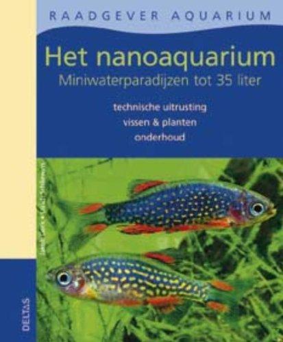 Het nanoaquarium: miniwaterparadijzen tot 35 liter