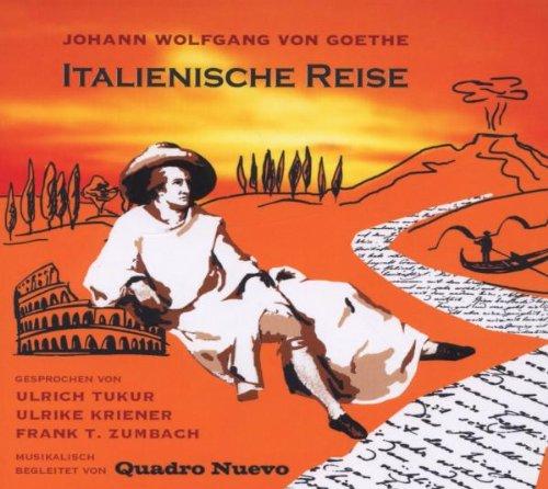 Italienische Reise Von Johann Wolfgang Von Goethe