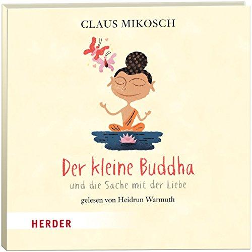 Der kleine Buddha und die Sache mit der Liebe Titelbild
