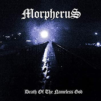 Death Of The Nameless God