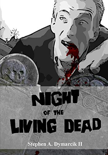 Night of the Living Dead: A Graphic Novel