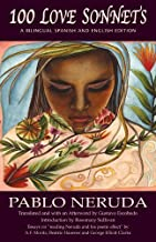 100 Love Sonnets: A Spanish?English Bilingual Edition (Exile Classics series) (Spanish and English Edition) by Neruda, Pablo (2014) Paperback