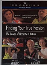 Anthony Robbins- Finding Your True Passion- The Power of Honesty in Action [DVD]
