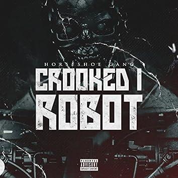 Crooked I Robot - Single