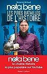 Nota Bene, les pires batailles de l'Histoire par Brillaud