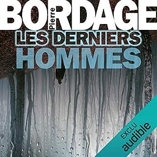 Les Derniers Hommes                   De :                                                                                                                                 Pierre Bordage                               Lu par :                                                                                                                                 Jean-Christophe Lebert                      Durée : 23 h et 37 min     90 notations     Global 4,3