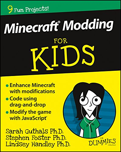 Minecraft Modding For Kids For Dummies (English Edition)