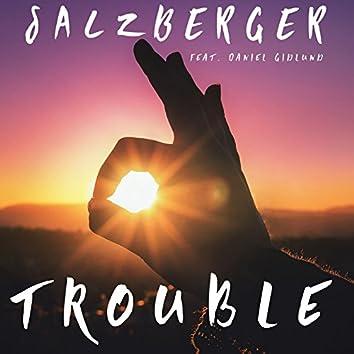 Trouble (feat. Daniel Gidlund)