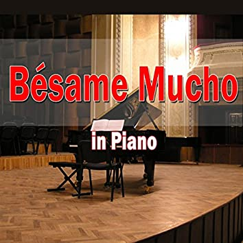 Bésame Mucho (In Piano)