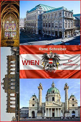 Wien Ein Reiseführer (Reisen in Europa 2)