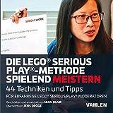 Die Lego® Serious Play®-Methode spielend meistern