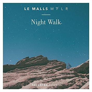 Night Walk (feat. M F L R)