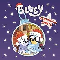 Bluey: Verandah Santa: A Christmas Book