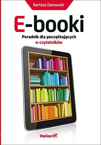 E-booki Poradnik dla poczatkujacych e-czytelników