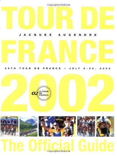 Tour De France 2002: The Official Guide