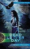 Dead Letter Day (A Messenger Novel Book 3)