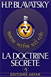 La doctrine secrète, tome 1 - La cosmogenèse - L'évolution cosmique - Les stances de Dzyan