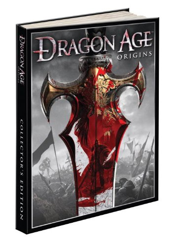 Dragon Age: Origins Collector's Edition: Prima Official Game Guide (Prima Official Game Guides)