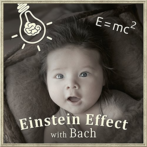 Einstein Effect with Bach – Brilliant Music for Baby, The Best Classical Songs for Listening, Exercise Mind Baby, Music Fun